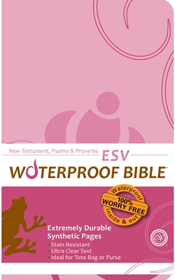 ESV Waterproof Bible New Test. Psalms & Prov. Pink Brown