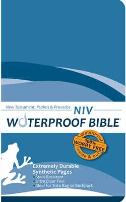 NIV Waterproof Bible<br>NT, Ps & Pr
